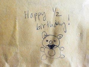 [Happy 1/2 birthday!]